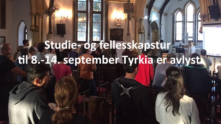 Studietur til Tyrkia  - avlyst